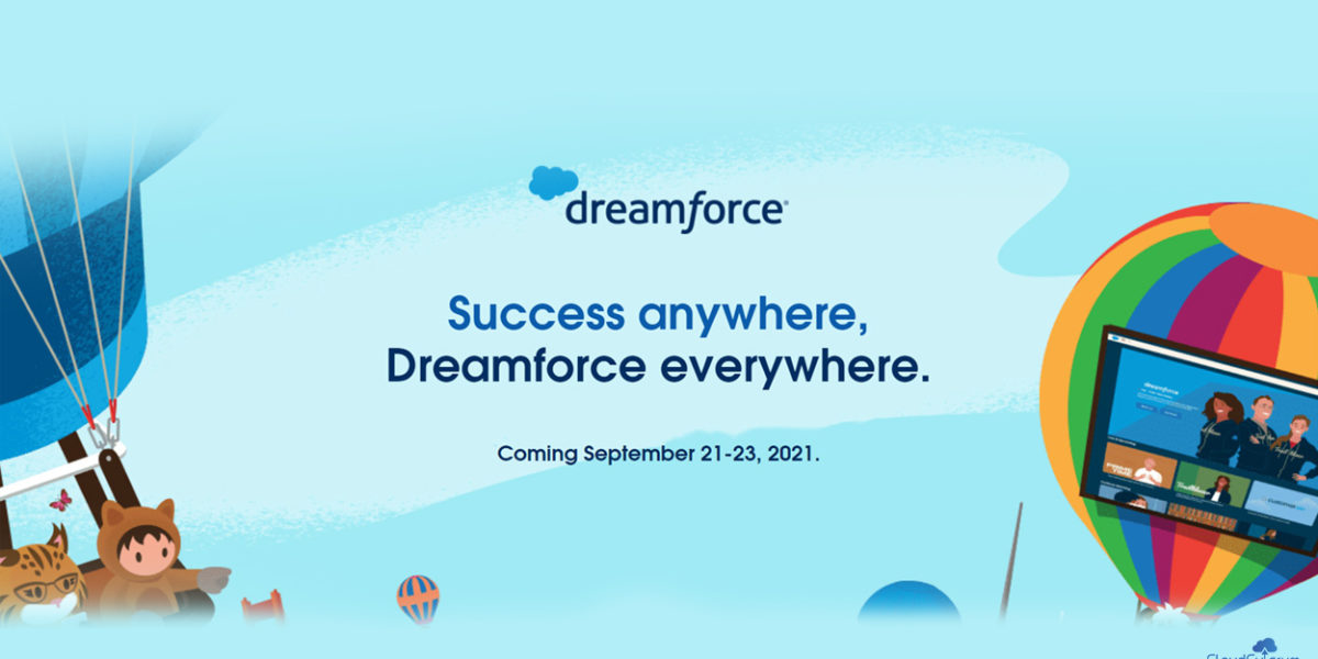 Dreamforce – 2021: Important Sessions, Topics, Dates & What to Expect