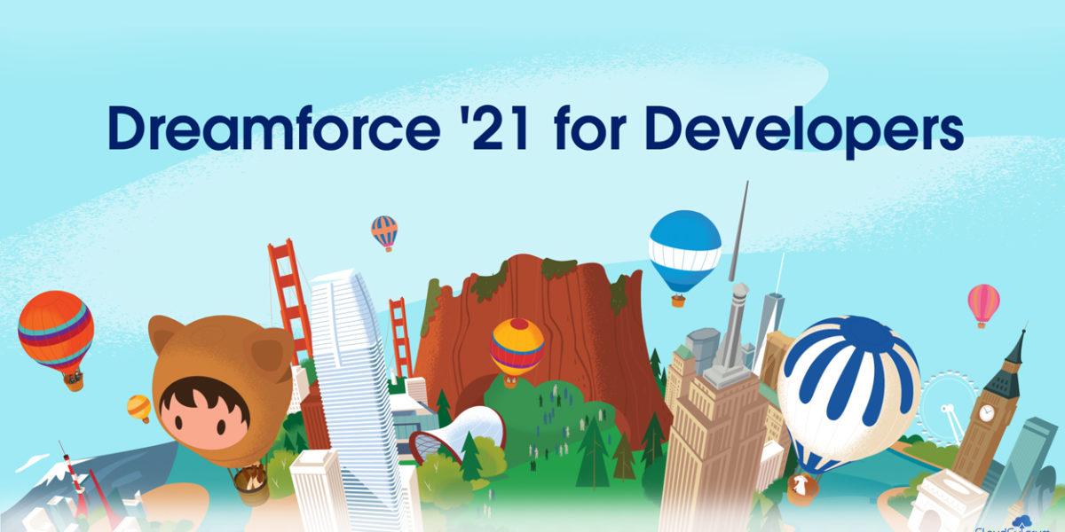 Dreamforce – 2021: Integration Of Slack Across Salesforce Products & Services